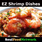 Soul Food easy shrimp and cajun Recipes
