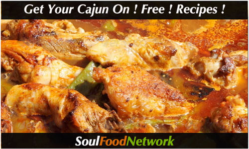 Get your Cajun on with Free Soul Food recipes