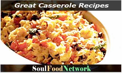 Great Casserole Recipes