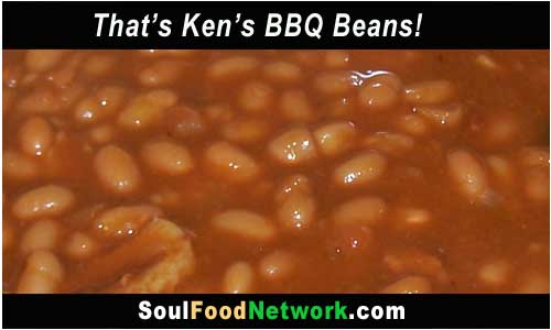 Soul Food Network has ken's BBQ Beans Recipe