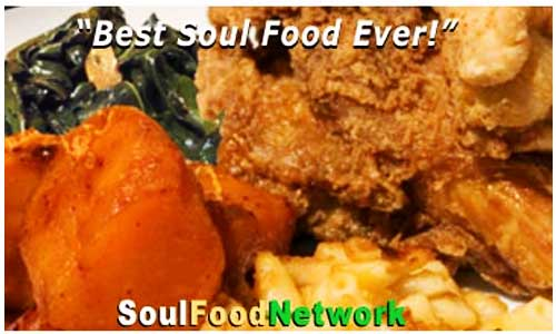 SoulFoodNetwork the Best Soul Food