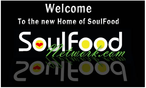 Soul Food Network it's time